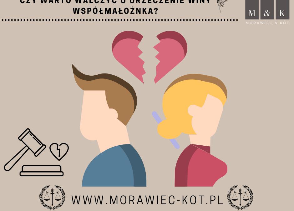 Orzeczenie rozwodu – czy warto walczyć o orzeczenie winy współmałożnka?